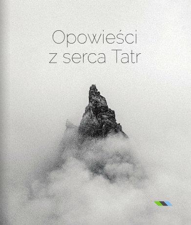 Opowieści z serca Tatr